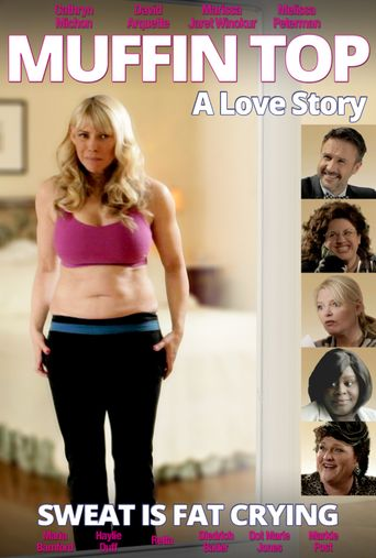 Muffin Top: A Love Story Poster
