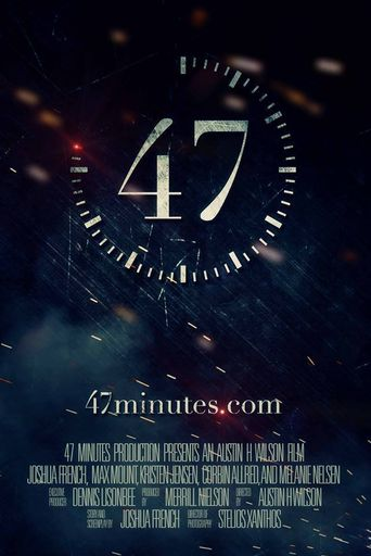 47 Minutes Poster