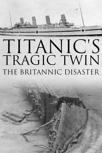 Titanic's Tragic Twin: The Britannic Disaster Poster