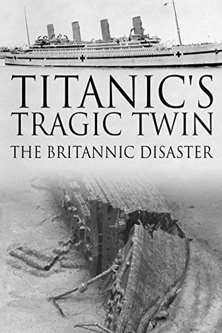 Titanic's Tragic Twin: The Britannic Disaster Poster