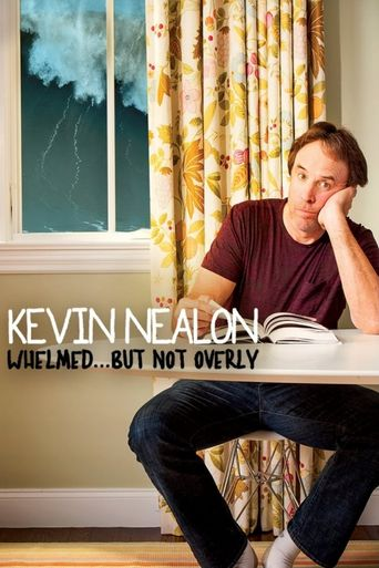 Watch Kevin Nealon: Whelmed, But Not Overly