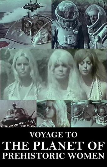 Voyage to the Planet of Prehistoric Women Poster
