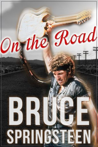 Bruce Springsteen: On the Road Poster