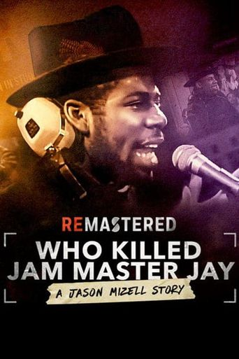 ReMastered: Who Killed Jam Master Jay? Poster