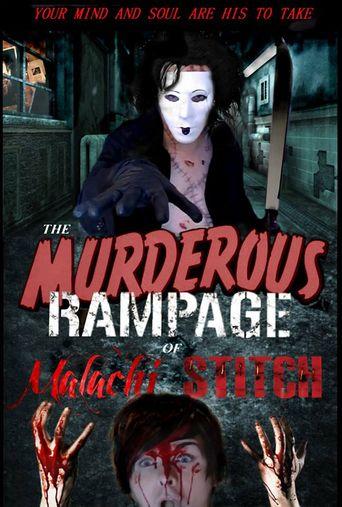 The Murderous Rampage of Malachi Stitch Poster