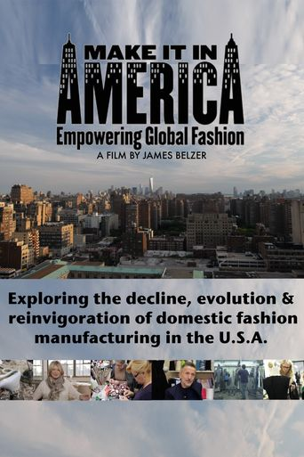 Make It In America: Empowering Global Fashion Poster