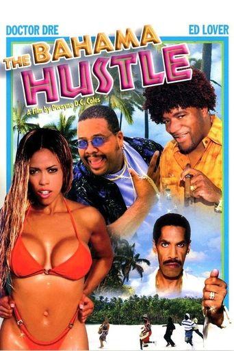 The Bahama Hustle Poster