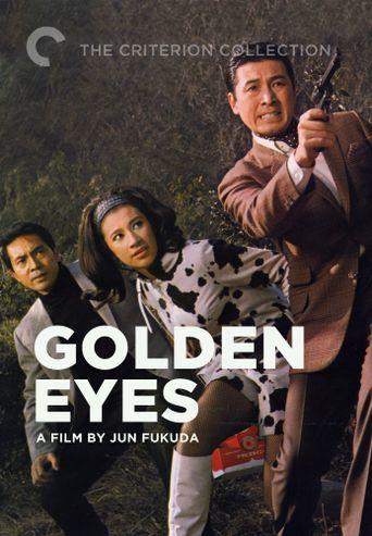 Golden Eyes Poster