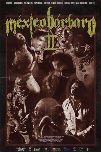 México Bárbaro II Poster