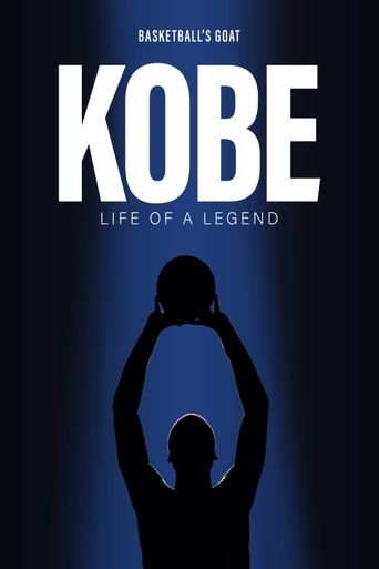 Kobe: The Life of A Legend Poster