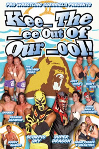 PWG Kee_ the _ee Out of Our _ool Poster
