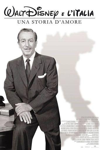 Walt Disney e l'Italia - Una storia d'amore Poster