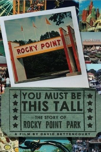 You Must Be This Tall: The Story of Rocky Point Park Poster