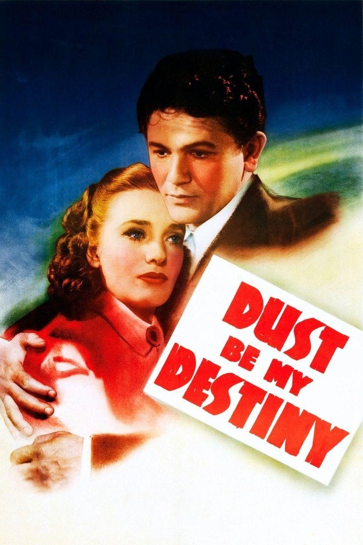 Dust Be My Destiny Poster