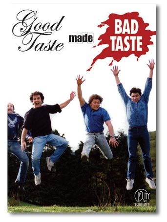 Good Taste Made Bad Taste Poster