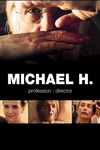Michael H - Profession: Director Poster