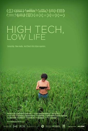 High Tech, Low Life Poster