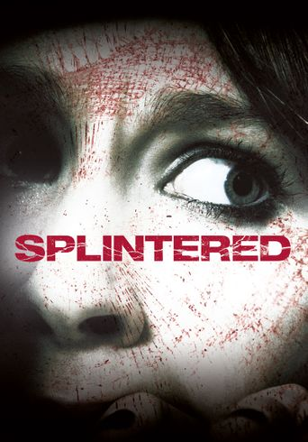 Splintered Poster