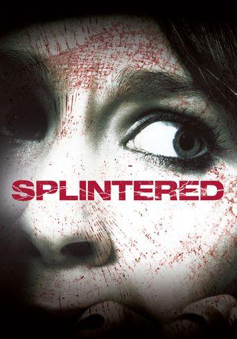 Splintered Poster