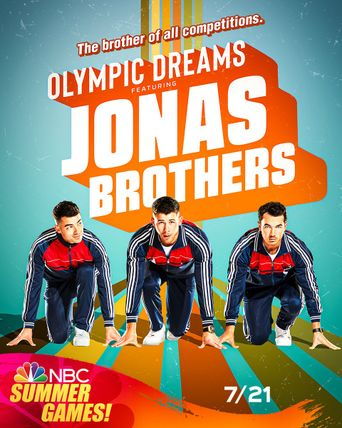 Olympic Dreams Featuring Jonas Brothers Poster