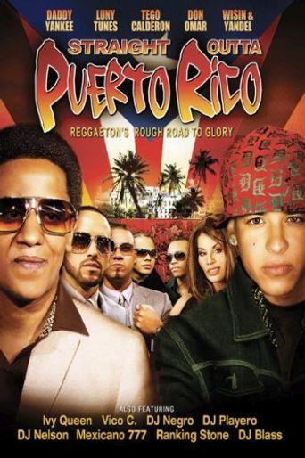 Straight Outta Puerto Rico: Reggaeton's Rough Road to Glory Poster