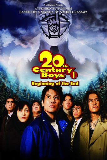 20th Century Boys - Chapter 1: Beginning of the End Poster