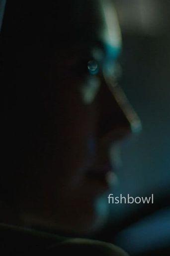 Fishbowl Poster