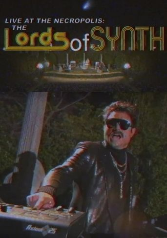 Live at the Necropolis: Lords of Synth Poster