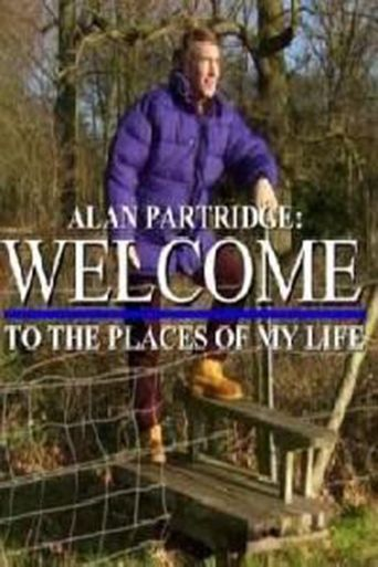 Alan Partridge: Welcome to the Places of My Life Poster