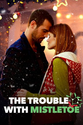The Trouble with Mistletoe Poster