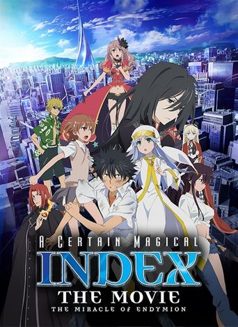 Watch A Certain Magical Index: The Miracle of Endymion