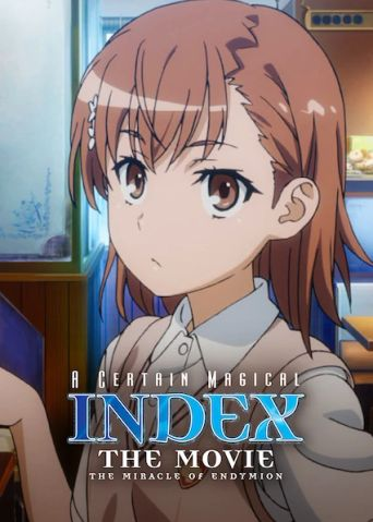 A Certain Magical Index: The Miracle of Endymion Poster