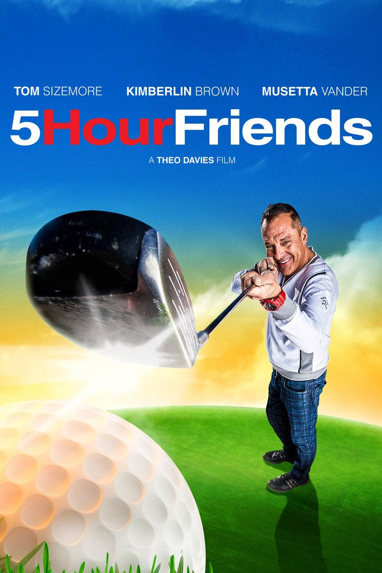 5 Hour Friends Poster