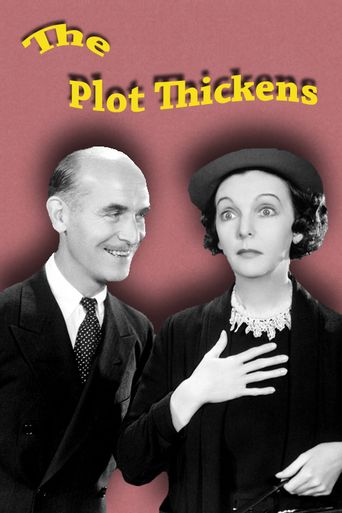 The Plot Thickens Poster