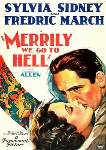 Merrily We Go to Hell Poster