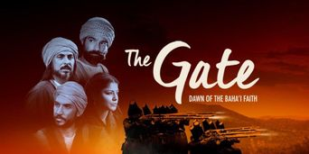 The Gate: Dawn of the Bahá'í Faith Poster