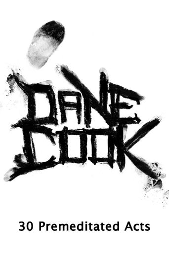 Dane Cook, 30 Premeditated Acts Poster