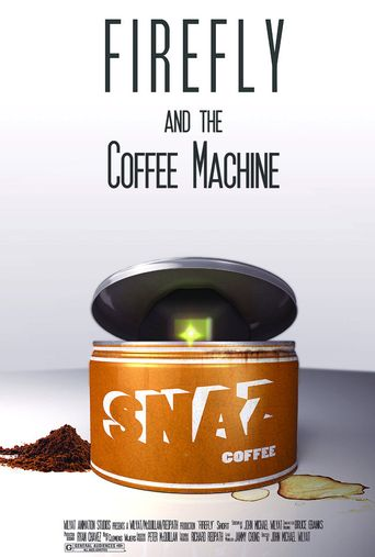 Firefly and the Coffee Machine Poster