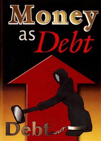 Money as Debt Poster