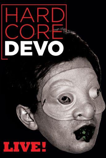 Devo: Hardcore Live! Poster