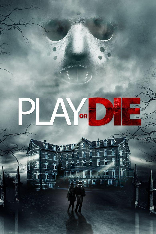 Play or Die Poster