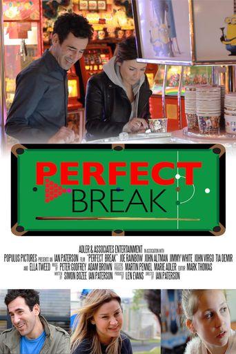 Perfect Break Poster