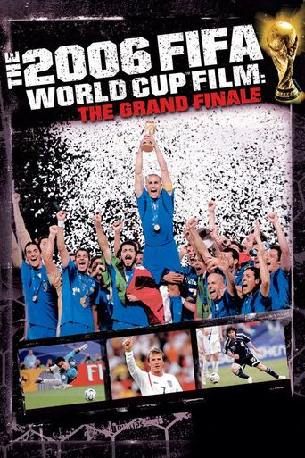 2006 FIFA World Cup Official Film: The Grand Finale Poster