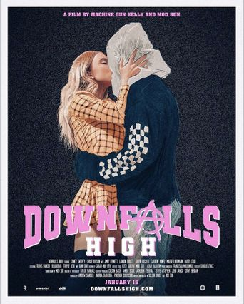 Downfalls High Poster