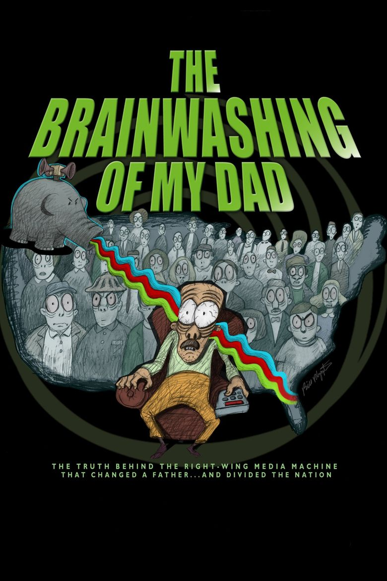 The Brainwashing of My Dad Poster