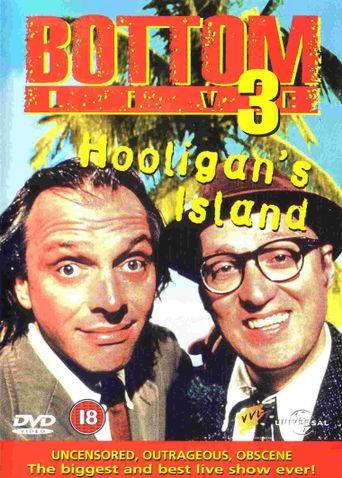 Bottom Live 3: Hooligan's Island Poster