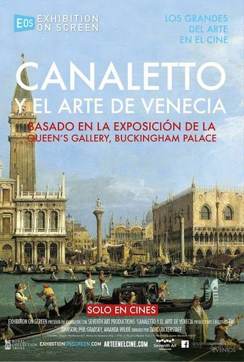 Exhibition on Screen - Canaletto & the Art of Venice Poster