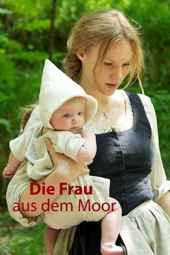Die Frau aus dem Moor Poster