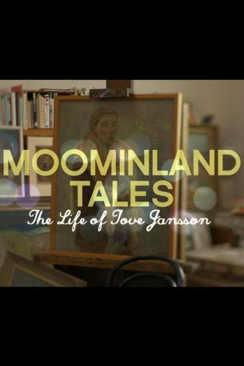 Moominland Tales: The Life of Tove Jansson Poster