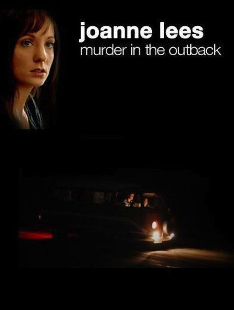 Joanne Lees - Murder In The Outback Poster
